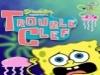 Spongebob Trouble Clef