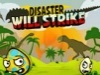Disaster Will Strike 3