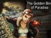 The Golden Bird of Paradise