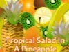 Tropical Salad In A Pineapple Bowl