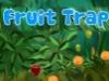 Fruit Trap