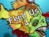 Feed Us 4