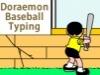 Doraemon Baseball Typing