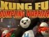 Kung Fu Panda 2 - Dumpling Warrior