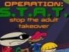 Kids Next Door - Operation: S.T.A.T.