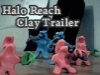 Halo Reach - Clay Trailer