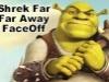 Shrek Far Far Away FaceOff