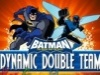 Batman - Dinamic Double Team