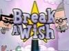 Fairly OddParents - Break a Wish