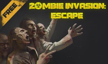 Zombie Invasion Escape - 1