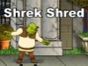 Shrek Shred