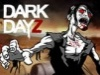 Dark Dayz Prologue