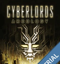 Cyberlords - Arcology FREE TRIAL - 1