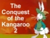 The Conquest of the Kangaroo 2