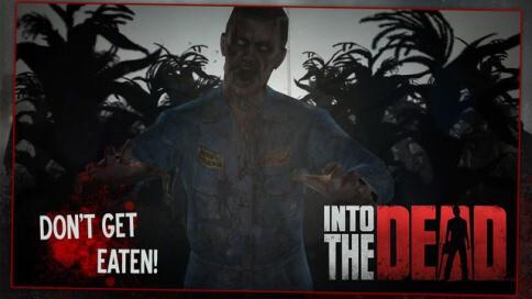 Into the Dead - 3