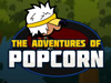 The Adventures Of Popcorn