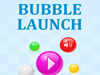 Bubble Launch