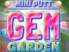 Mini Putt: Gem Garden
